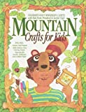 img - for Mountain Crafts for Kids: Nature Craft Projects, Bible Memory Verse Coloring Posters, Reproducible Awards, Certificates, and a Sticker Poster by Neva Hickerson (1992-01-03) book / textbook / text book