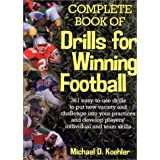 Complete Book of Drills for Winning Football ~ Michael Koehler