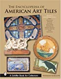img - for The Encyclopedia of American Art Tiles: Region 3 Midwestern States book / textbook / text book