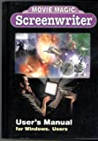 img - for Movie Magic Screenwriter User's Manual for Windows, Macintosh book / textbook / text book