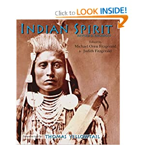 Indian Spirit, Revised and Enlarged (Sacred Worlds) Michael Oren Fitzgerald, Judith Fitzgerald, Thomas Yellowtail and James Trosper