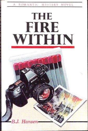 Image for Fire Within Romantic Mystery Novel