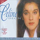 echange, troc Celine Dion - The Collection 1982-1988