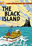 The Black Island (The Adventures of Tintin) Herge
