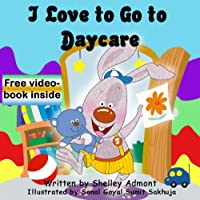 (FREE on 8/27) Children's Book: I Love To Go To Daycare by Shelley Admont - http://eBooksHabit.com