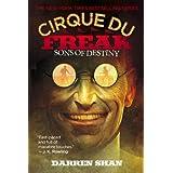 Sons of Destiny (Cirque Du Freak: The Saga of Darren Shan, Book 12