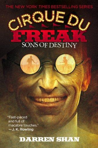 Sons of Destiny (Cirque Du Freak: The Saga of Darren Shan, Book 12 PDF