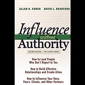 Influence Without Authority | [Allan R. Cohen, David L. Bradford]