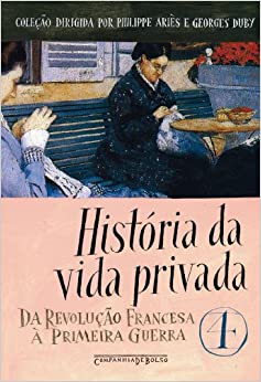 Historia da Vida Privada Vol. 4 (Ed de Bolso) - Hi (Em