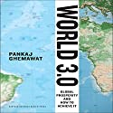 World 3.0: Global Prosperity and How to Achieve it Audiobook by Pankaj Ghemawat Narrated by Sean Pratt
