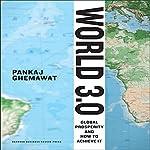World 3.0: Global Prosperity and How to Achieve it | Pankaj Ghemawat