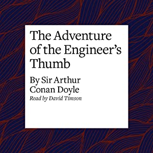 The Adventure of the Engineer's Thumb Audiobook