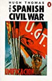 The Spanish Civil War (0140135936) by Hugh Thomas