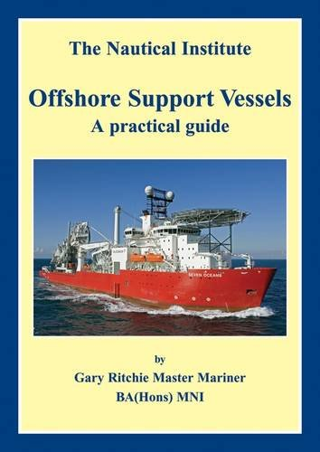 Offshore Support Vessels: A Practical Guide