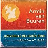 Universal Religion 2004: Armada at Ibiza ~ Armin Van Buuren