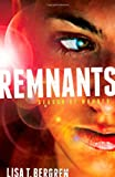 Remnants: Season of Wonder (A Remnants Novel)