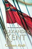 img - for Colours Aloft! by Kent, Alexander (2006) Paperback book / textbook / text book