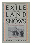 img - for IN EXILE FROM THE LAND OF SNOWS book / textbook / text book