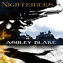 Nightriders Audiobook by Ashley Blake Narrated by Roberto Scarlato