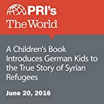 A Children's Book Introduces German Kids to the True Story of Syrian Refugees | Lucy Martirosyan