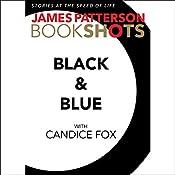 Black & Blue | James Patterson, Candice Fox