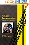 Rubber Compounding: Chemistry and App...