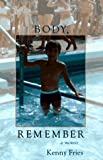 img - for Body Remember: A Memoir book / textbook / text book