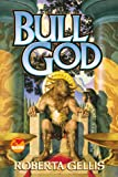 Bull God (0671578685) by Gellis, Roberta