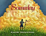 img - for Someday Heaven (Children/youth) book / textbook / text book