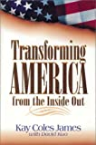 Transforming America from the Inside Out, James, Kay Coles; Kuo, David