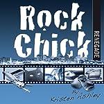 Rock Chick Renegade | Kristen Ashley