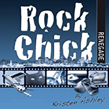 Rock Chick Renegade (       UNABRIDGED) by Kristen Ashley Narrated by Susannah Jones