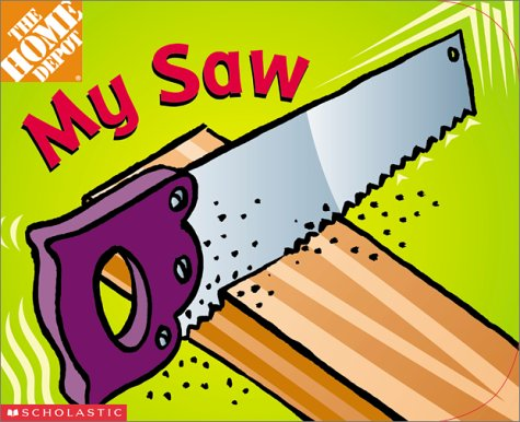 Home Depot: My Saw (Board Book)