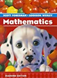 SCOTT FORESMAN ADDISON WESLEY MATH 2008 STUDENT EDITION (CONSUMABLE)    GRADE K