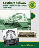Southern Railway: Diesel Locomotives and Trains 1950-1980