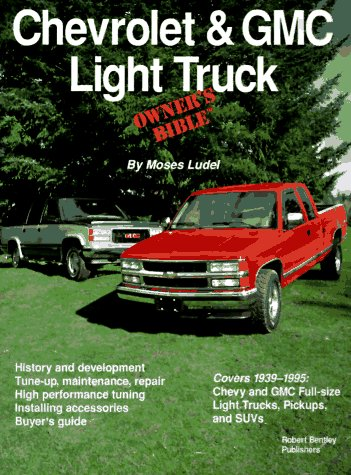 Chevrolet & GMC Light Truck Owner's Bible