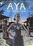 Aya De Yopougon: v. 3
