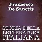 Storia della Letteratura Italiana | Francesco De Sanctis