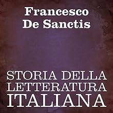 Storia della Letteratura Italiana Audiobook by Francesco De Sanctis Narrated by Silvia Cecchini