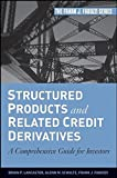 img - for Structured Products and Related Credit Derivatives: A Comprehensive Guide for Investors by Brian P. Lancaster (2008-04-25) book / textbook / text book