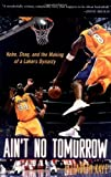 img - for Ain't No Tomorrow book / textbook / text book
