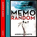 MemoRandom Audiobook by Anders de la Motte Narrated by Peter Noble