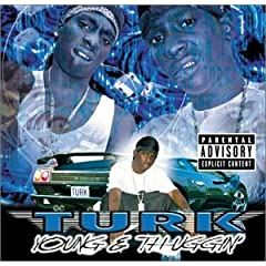Turk young and thuggin