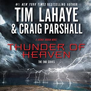 Thunder of Heaven: A Joshua Jordan Novel | [Tim LaHaye, Craig Parshall]