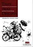 Tales From Djakarta: Caricatures of Circumstances and their Human Beings (Studies on Southeast Asia) (Studies on Southeast Asia, Volume 27) (0877277265) by Toer, Pramoedya Ananta