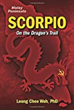 img - for Scorpio On The Dragon's Trail (Fighting the Communists on the Malay Peninsula - The Long Emergency) (Volume 3) book / textbook / text book
