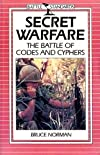 Secret Warfare: The Battle of Codes and Cyphers (Battle Standards)