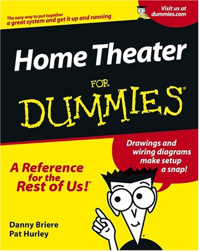 Home Theater for Dummies, DANNY BRIERE, PAT HURLEY