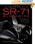 The Complete Book of the SR-71: The C...