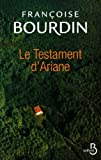 echange, troc Françoise Bourdin - Le testament d'Ariane T.1